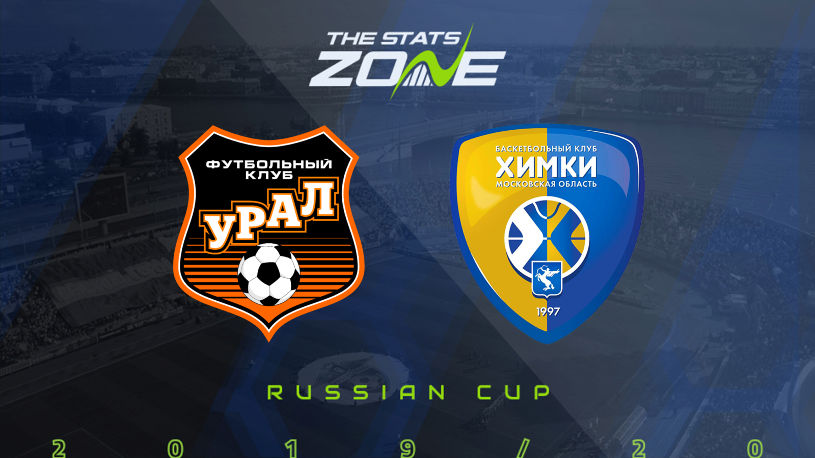 2019 20 Russian Cup Ural Vs Khimki Preview Prediction The Stats Zone