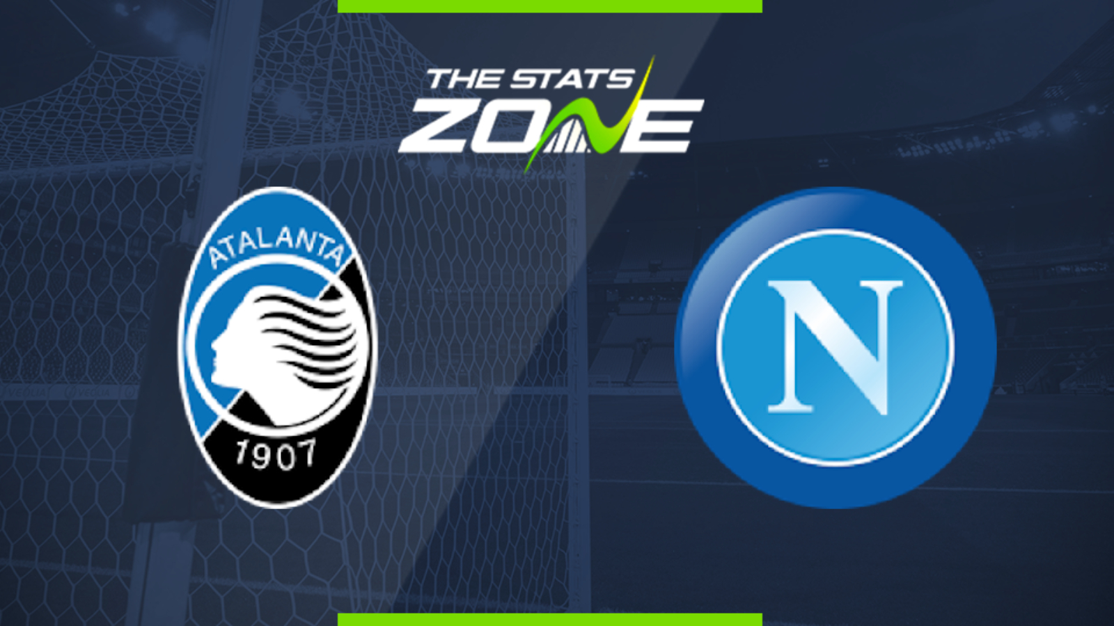 Serie A 2019-20 Matchday 29 Atalanta vs Napoli Prediction   Napoli- Atalanta