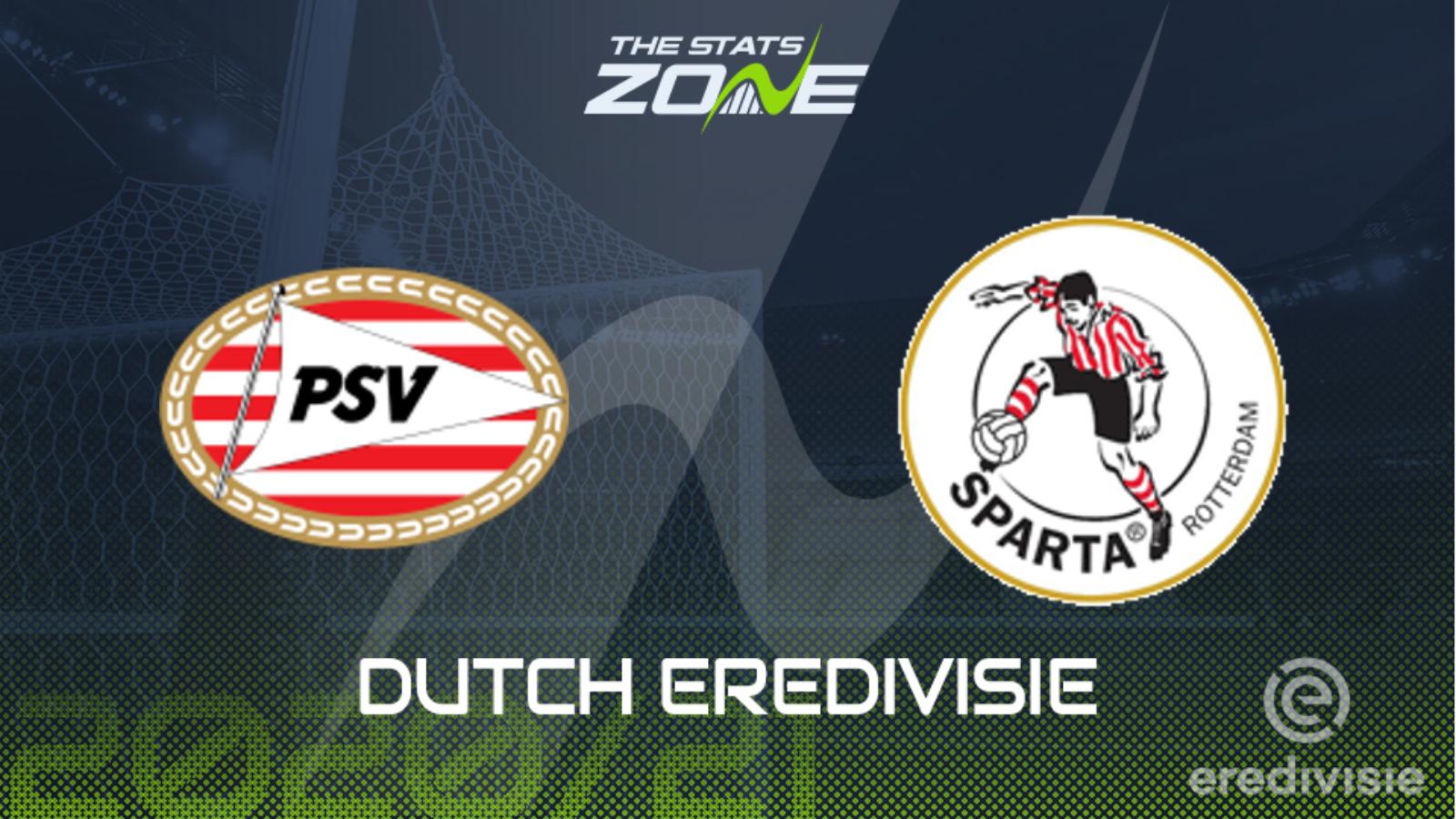 2020 21 Eredivisie Psv Eindhoven Vs Sparta Rotterdam Preview Prediction The Stats Zone