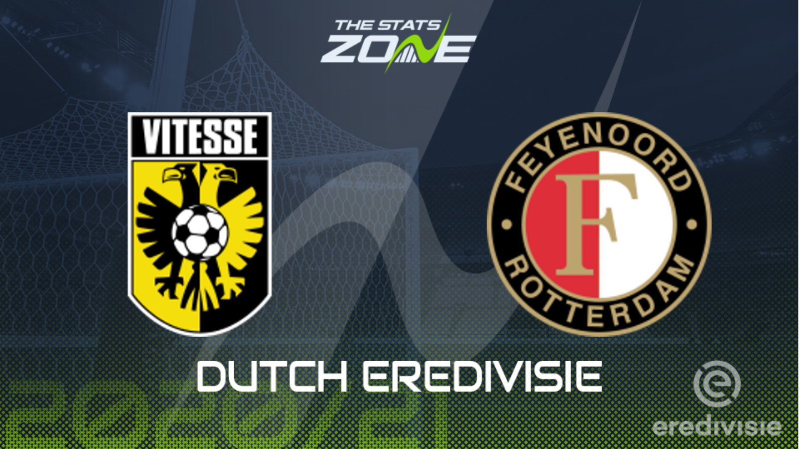 2020 21 Eredivisie Vitesse Vs Feyenoord Preview Prediction The Stats Zone