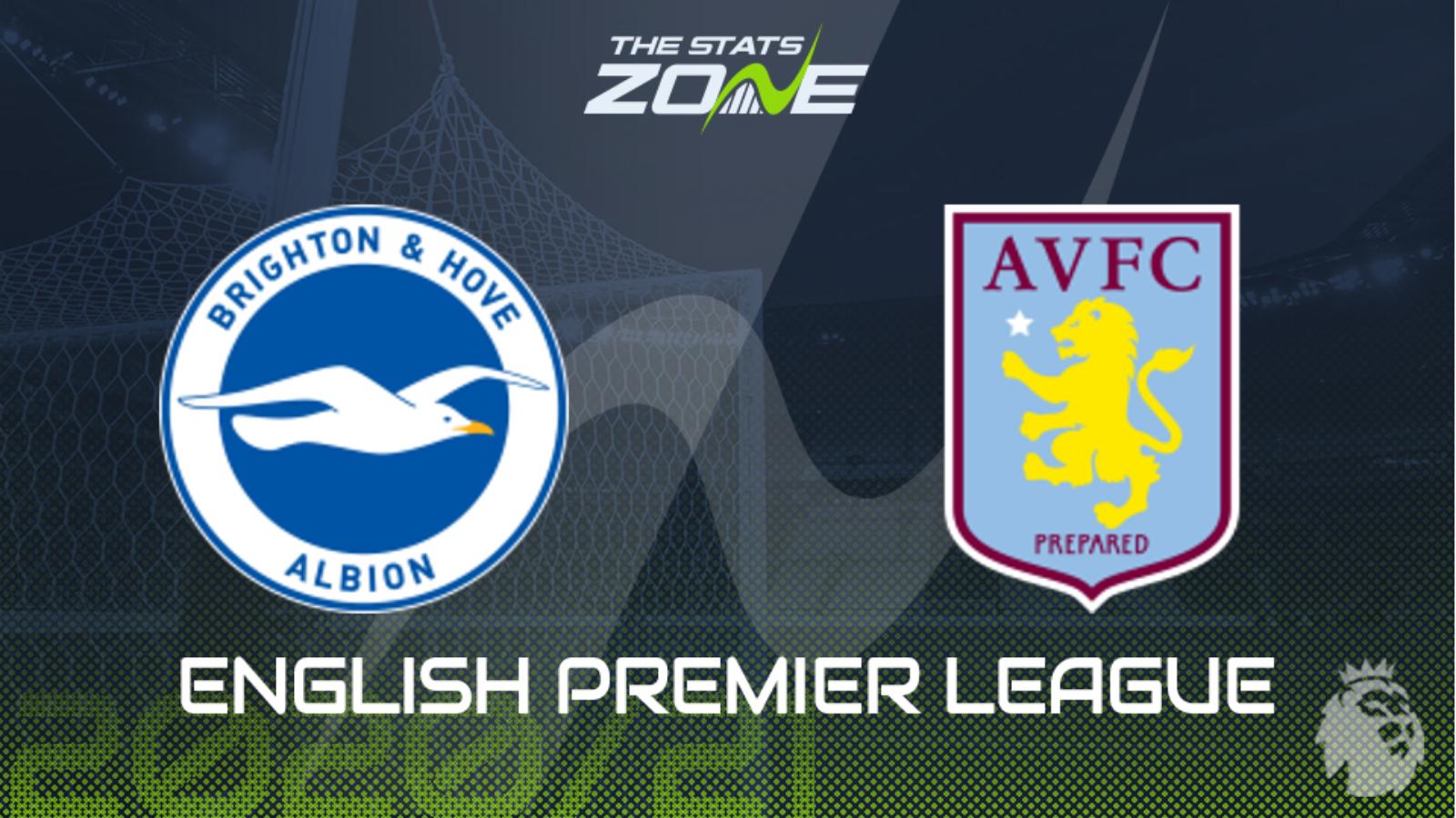 2020 21 Premier League Brighton Vs Aston Villa Preview Prediction The Stats Zone