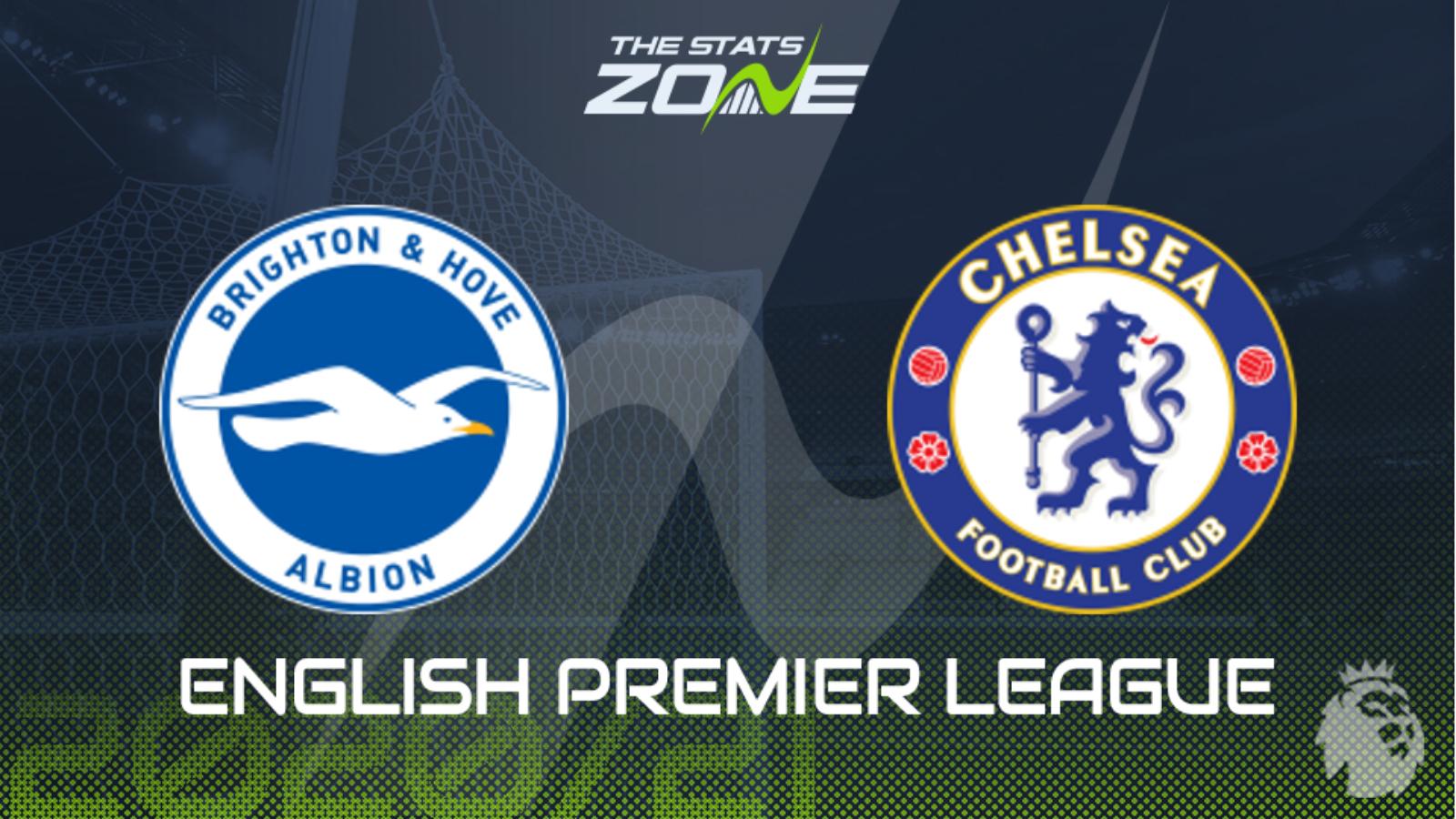 2020-21 Premier League – Brighton vs Chelsea Preview ...