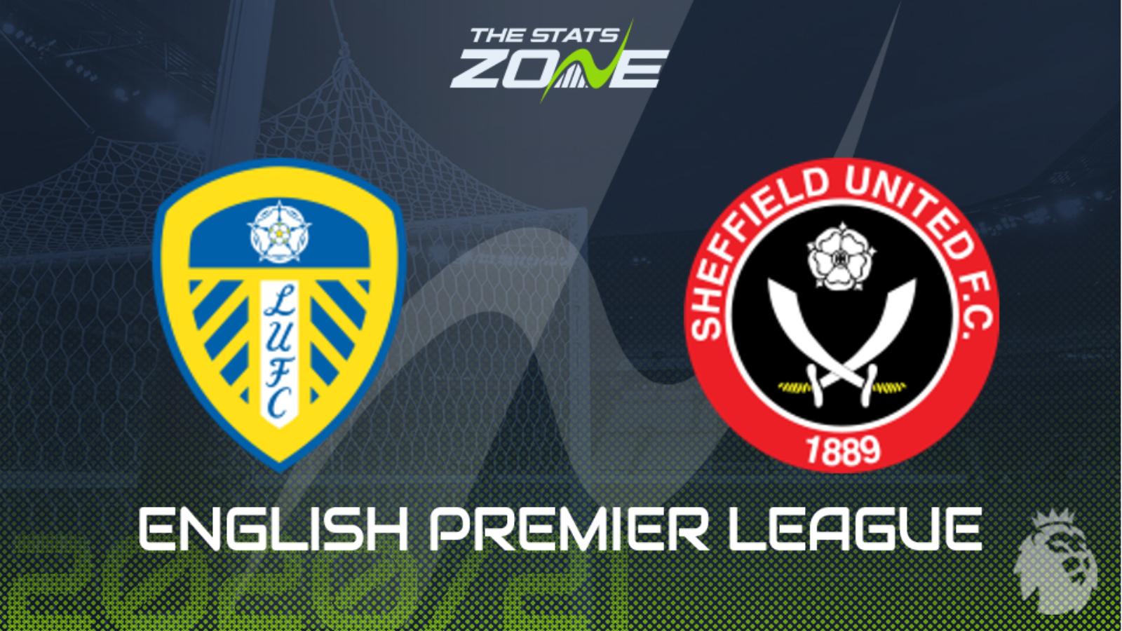 Leeds United vs Sheffield United Full Match – Premier League 2020/21