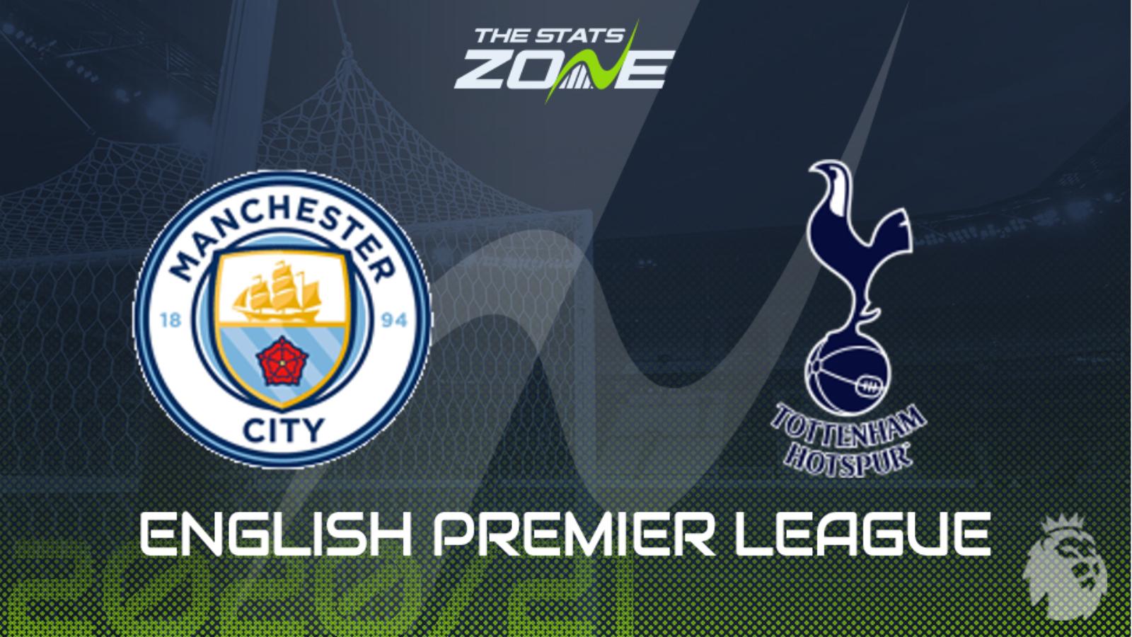2020 21 Premier League Man City Vs Tottenham Preview Prediction The Stats Zone