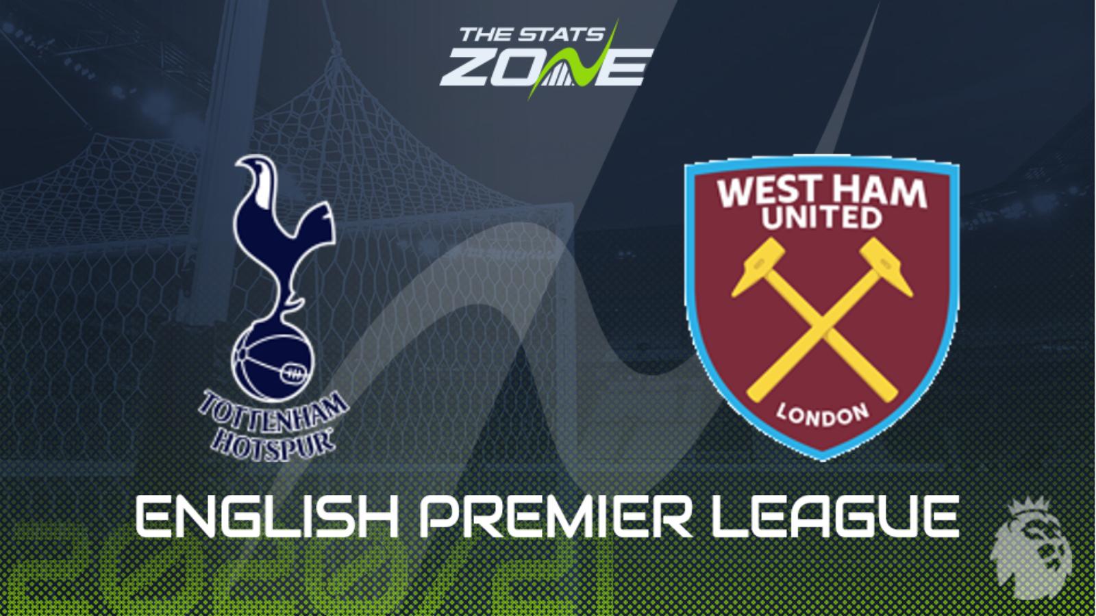 2020 21 Premier League Tottenham Vs West Ham Preview Prediction The Stats Zone