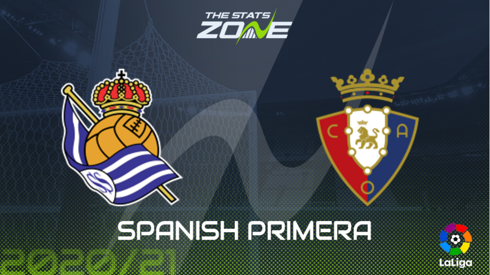 2020 21 Spanish Primera Real Sociedad Vs Osasuna Preview Predictionp The Stats Zone