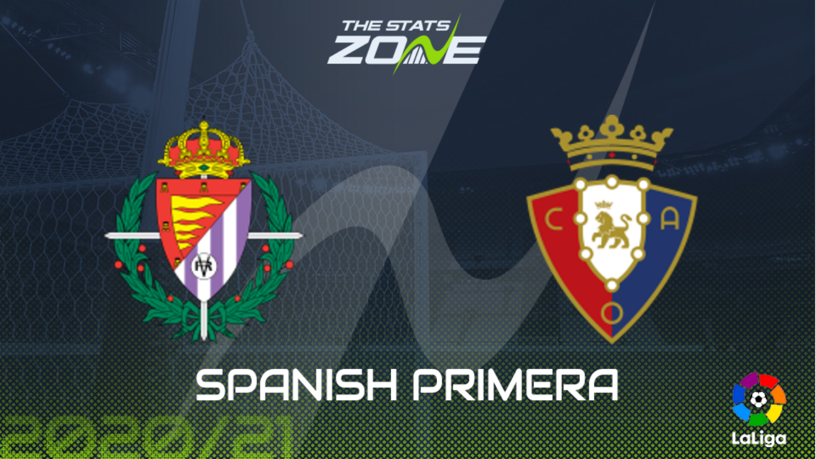 2020 21 Spanish Primera Real Valladolid Vs Osasuna Preview Prediction The Stats Zone
