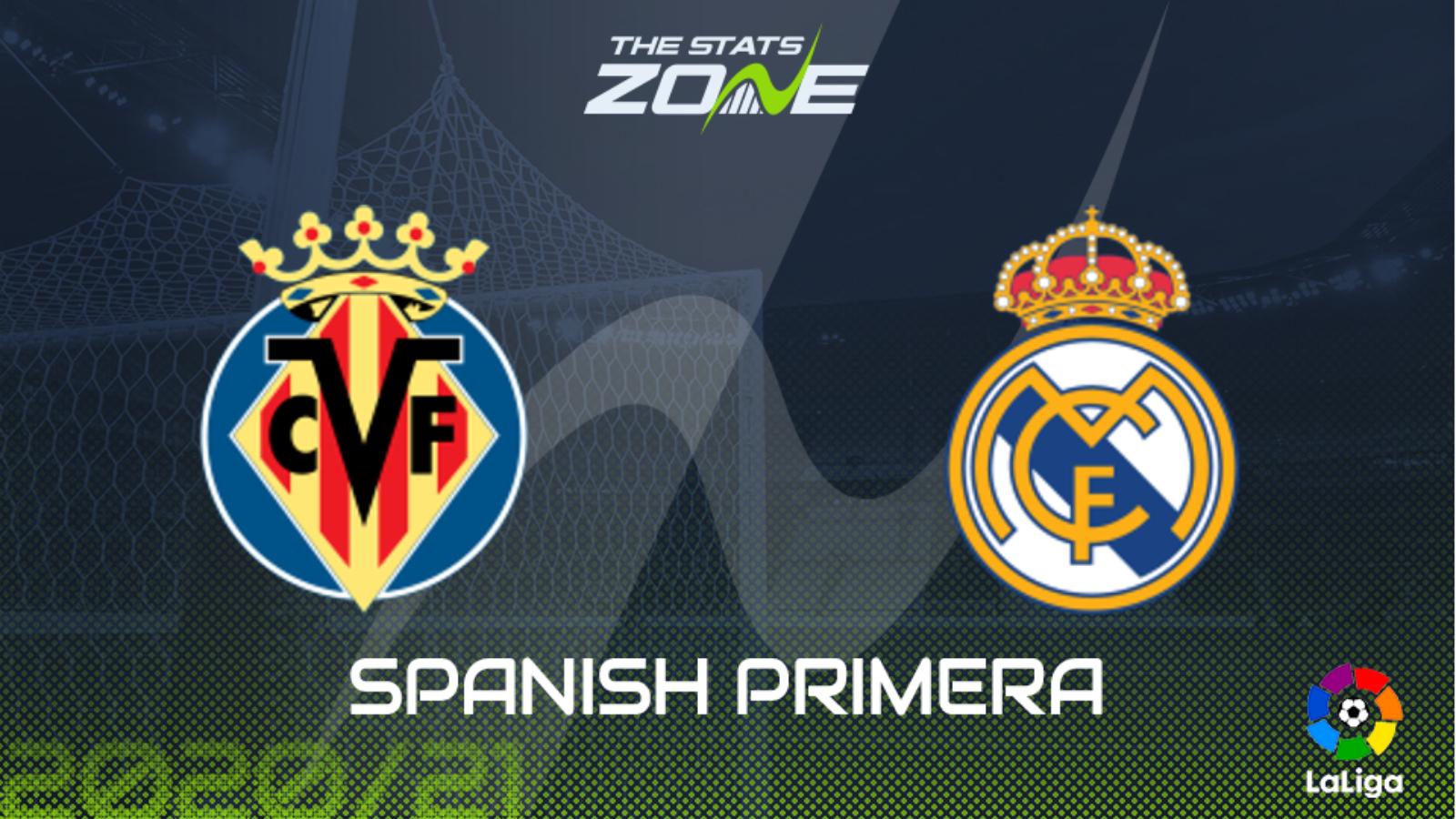 Villarreal vs real madrid betting preview betting zone naps table uk