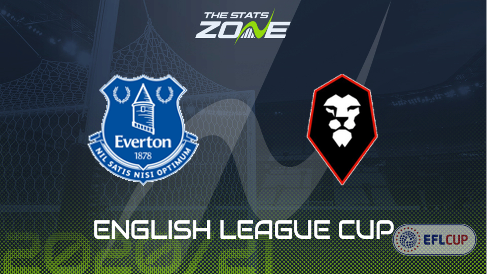 2020-21 Carabao Cup – Everton vs Salford Preview & Prediction - The Stats  Zone