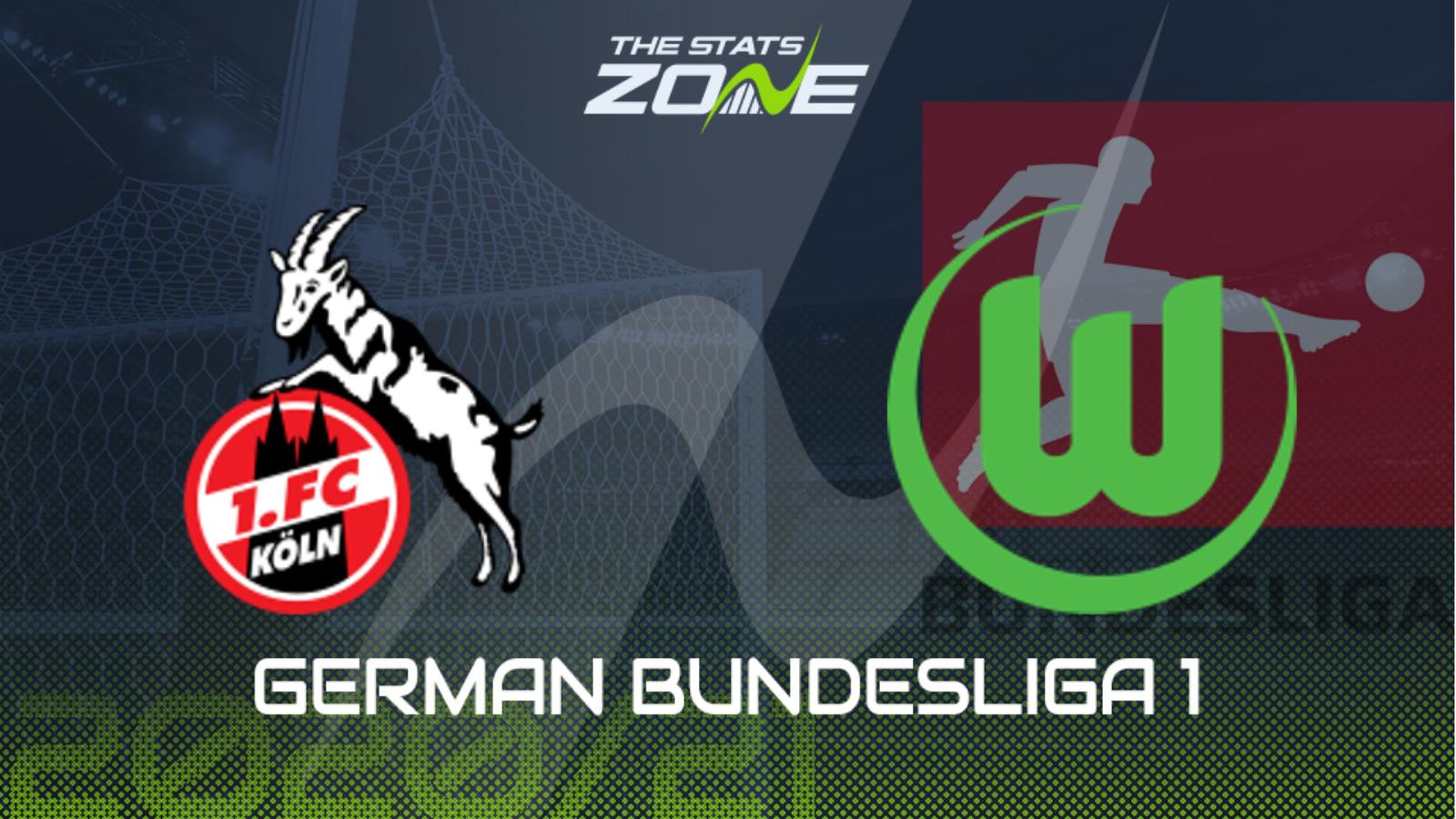 2020 21 German Bundesliga Koln Vs Wolfsburg Preview Prediction The Stats Zone
