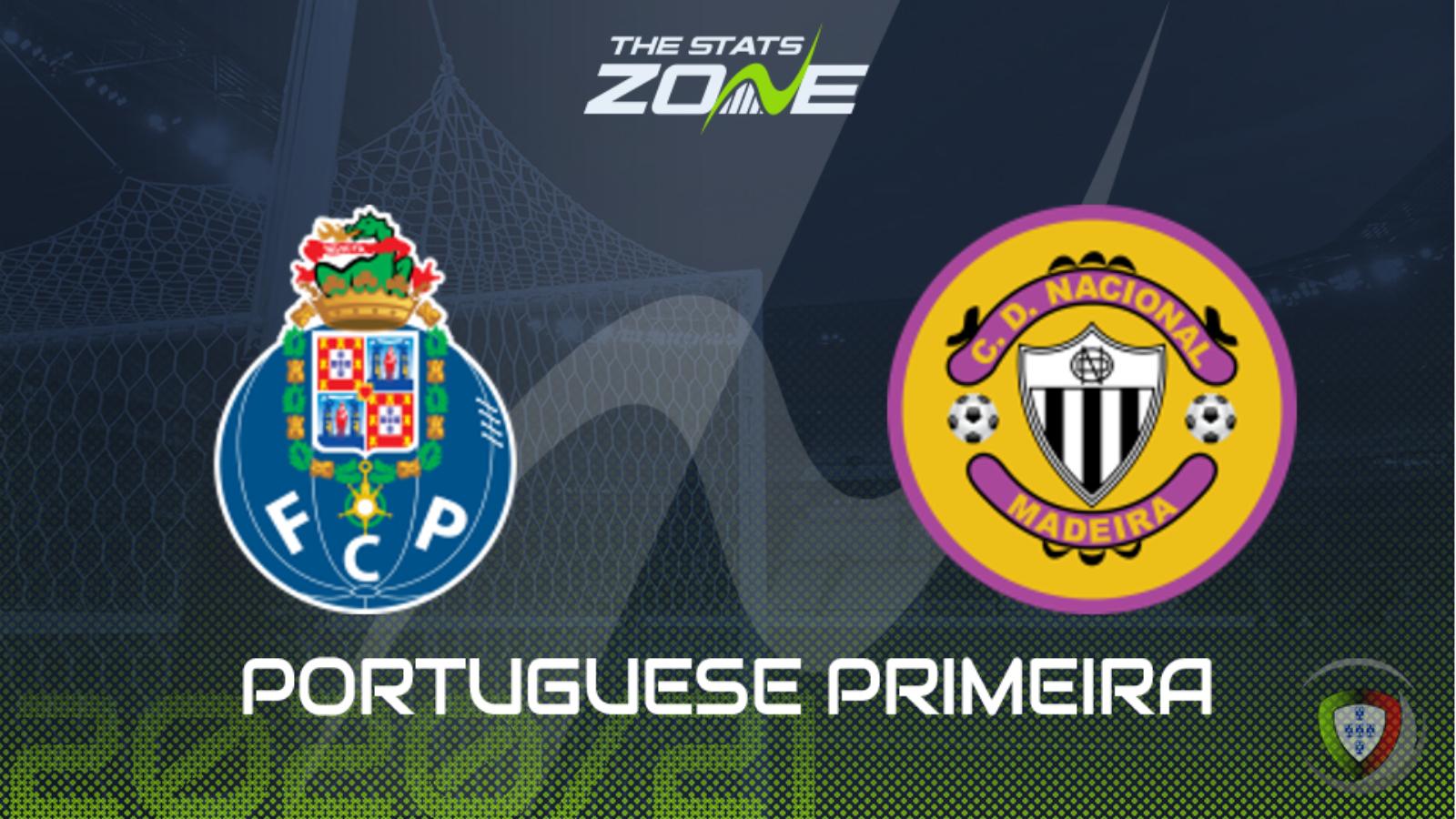 2020-21 Portuguese Primeira Liga - FC Porto vs Nacional Preview & Prediction - The Stats Zone