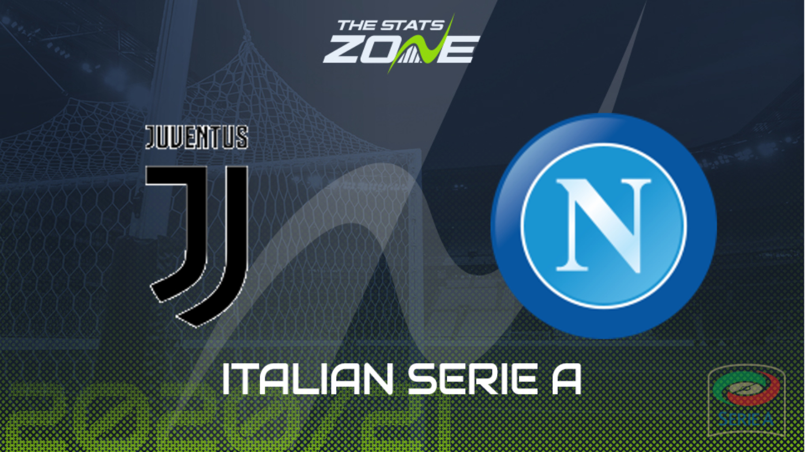 2020 21 Serie A Juventus Vs Napoli Preview Prediction The Stats Zone