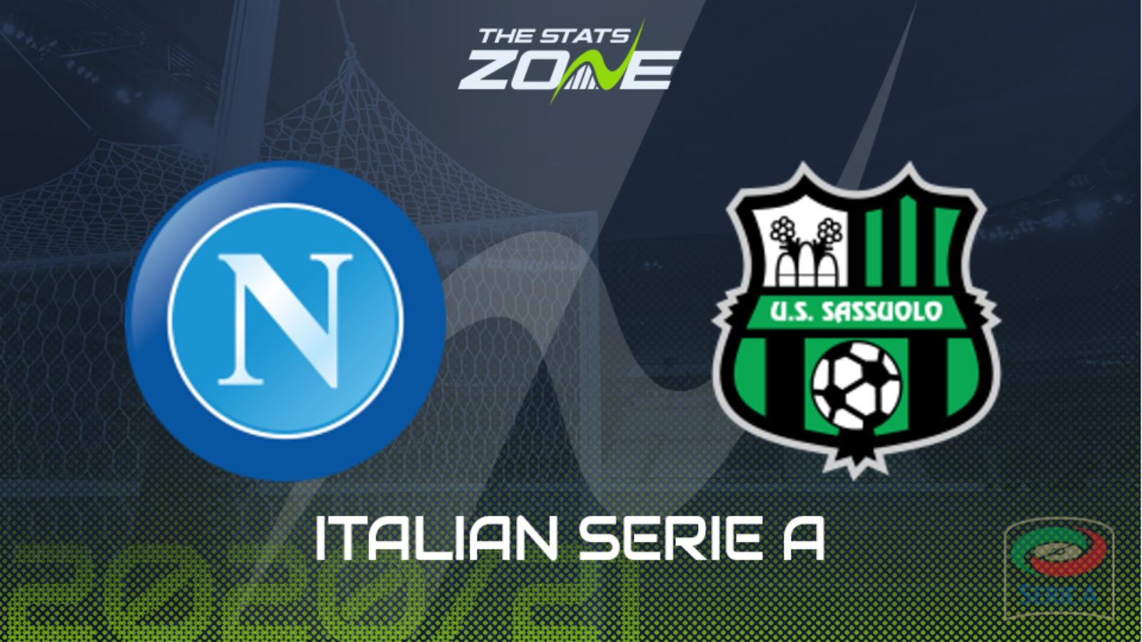 2020-21 Serie A – Napoli vs Sassuolo Preview & Prediction - The Stats Zone
