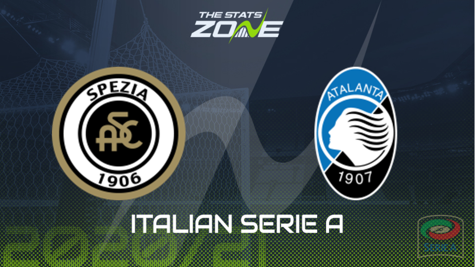 2020-21 Serie A – Spezia vs Atalanta Preview & Prediction - The Stats Zone