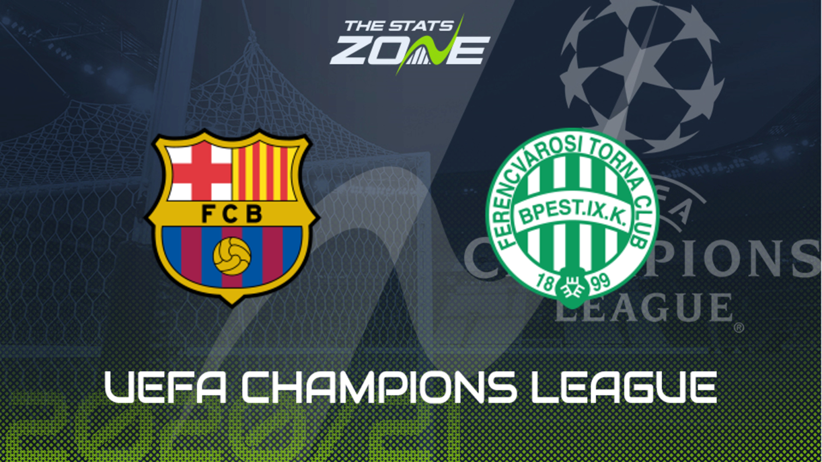2020 21 Uefa Champions League Barcelona Vs Ferencvaros Preview Prediction The Stats Zone