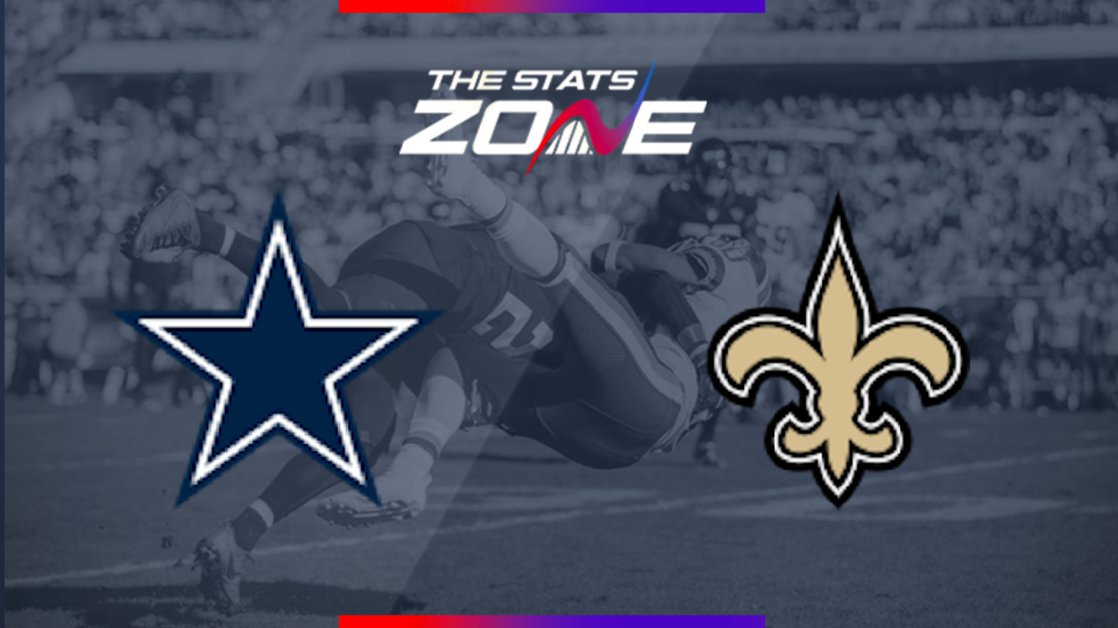 2019 NFL – Dallas Cowboys @ New Orleans Saints Preview & Prediction - The Stats Zone