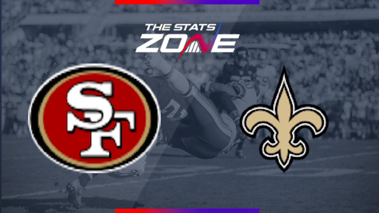 2019 Nfl San Francisco 49ers New Orleans Saints Preview