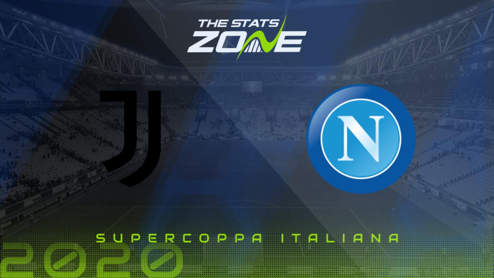 2020 Supercoppa Italiana Juventus Vs Napoli Preview Prediction The Stats Zone