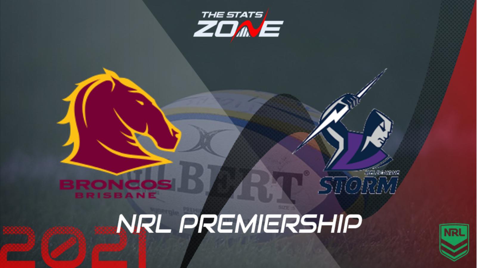 2021 Nrl Brisbane Broncos Vs Melbourne Storm Preview Prediction The Stats Zone