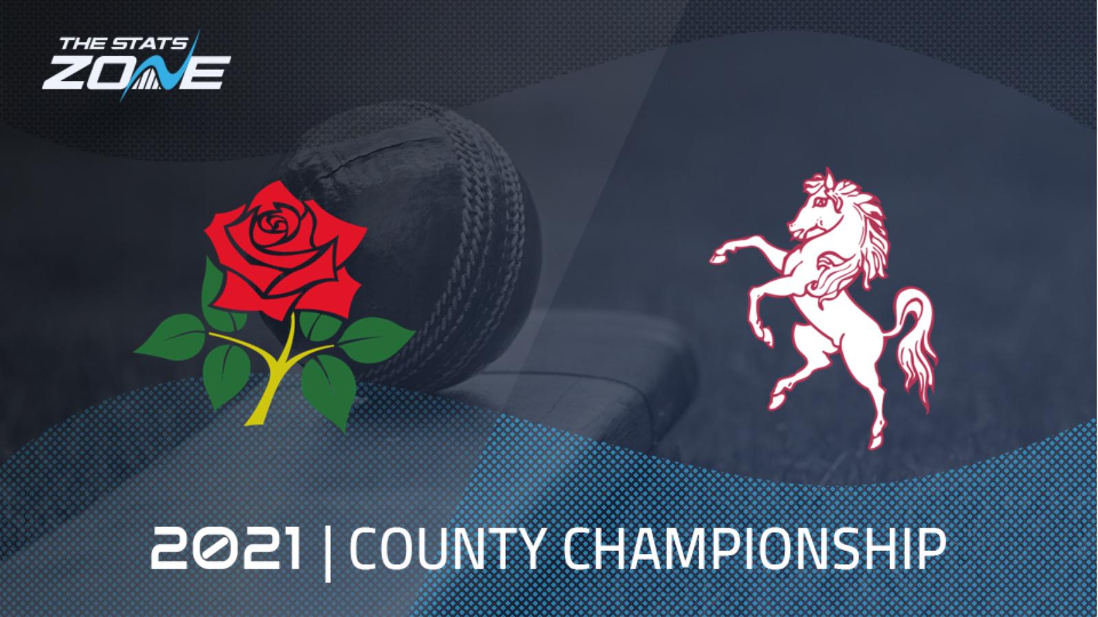 2021 County Championship – Lancashire vs Kent Preview ...