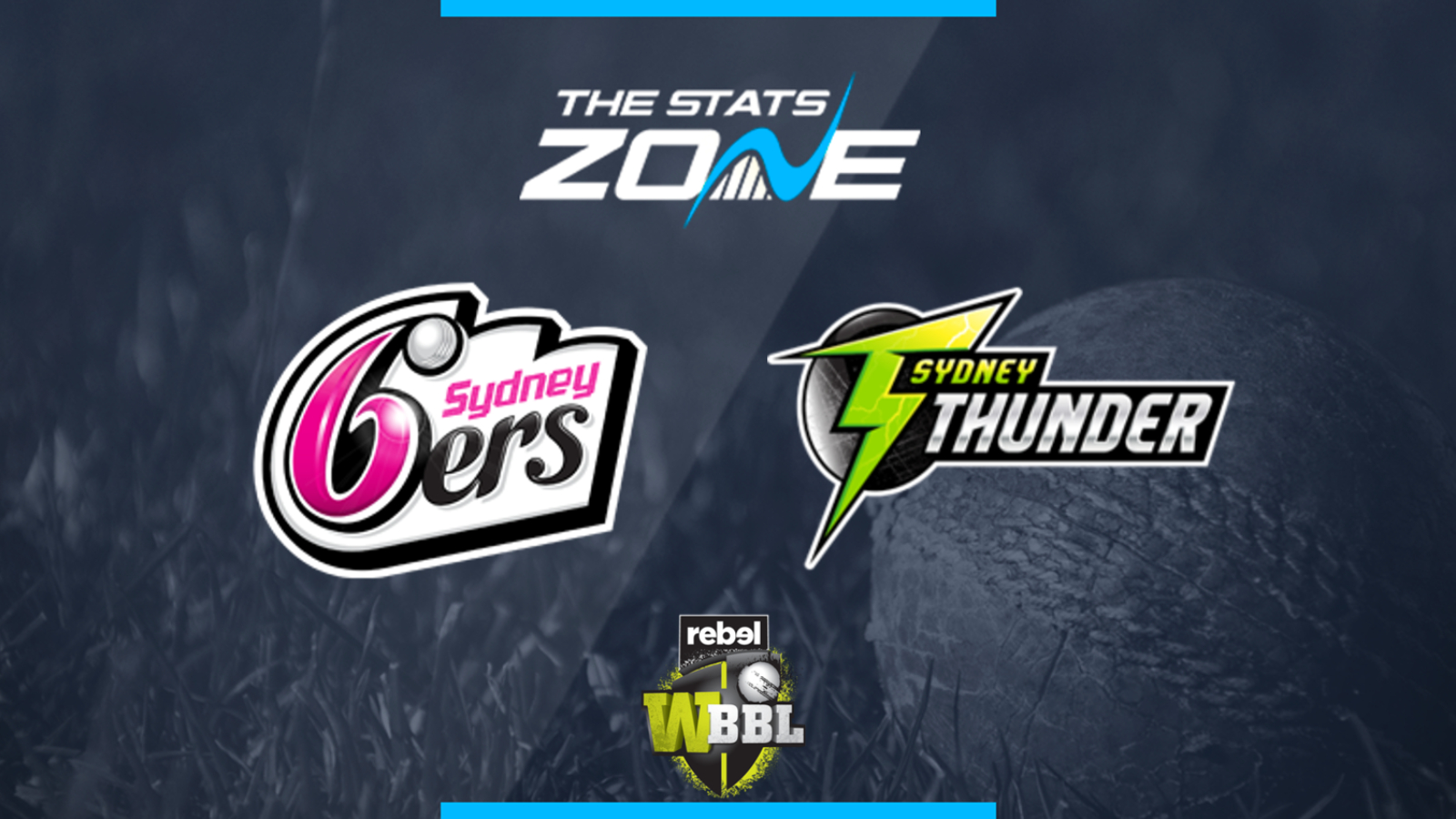 2019 Women's Big Bash League – Sydney Sixers Women vs Sydney Thunder Women Preview & Prediction