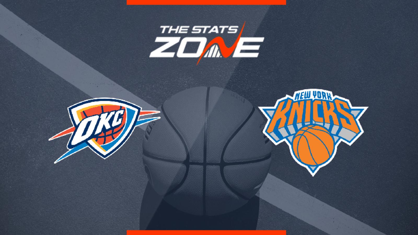 2019 20 Nba Oklahoma City Thunder New York Knicks Preview