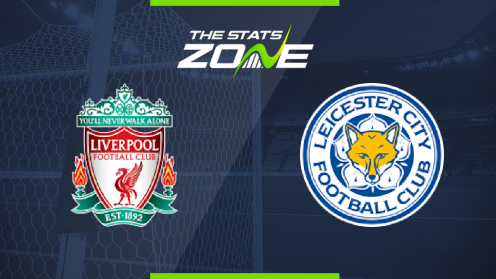 2019 20 Premier League Liverpool Vs Leicester Preview Prediction The Stats Zone