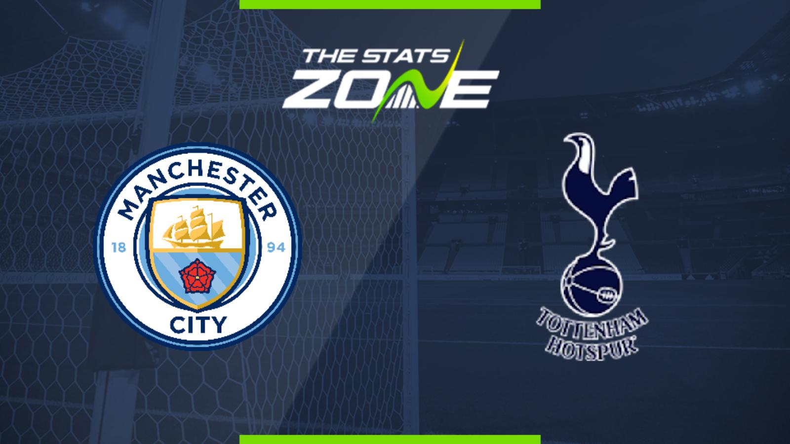 Premier League 2019-20 – Man City vs Tottenham Preview