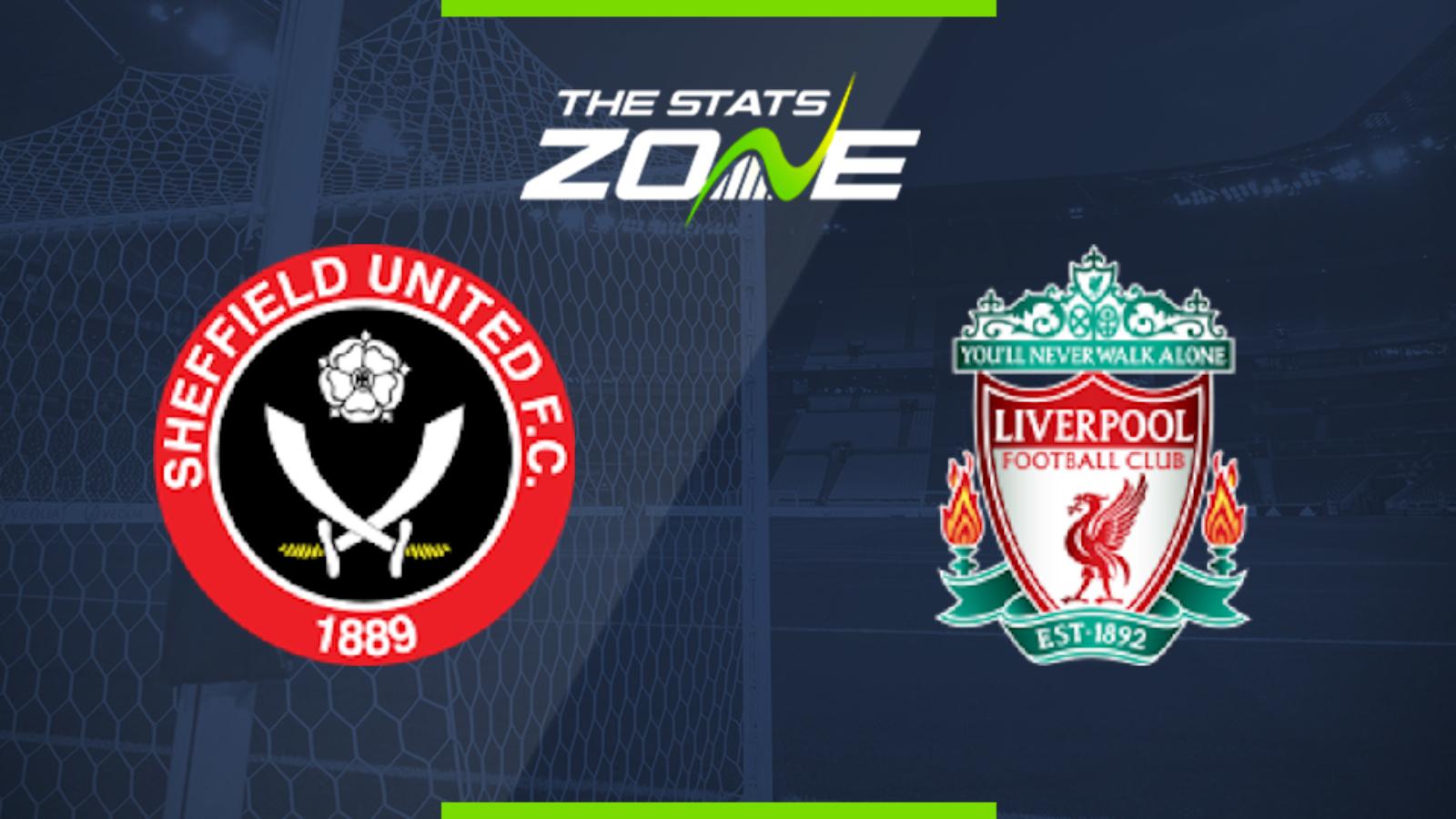 2019 20 Premier League Sheffield Utd Vs Liverpool Preview Prediction The Stats Zone