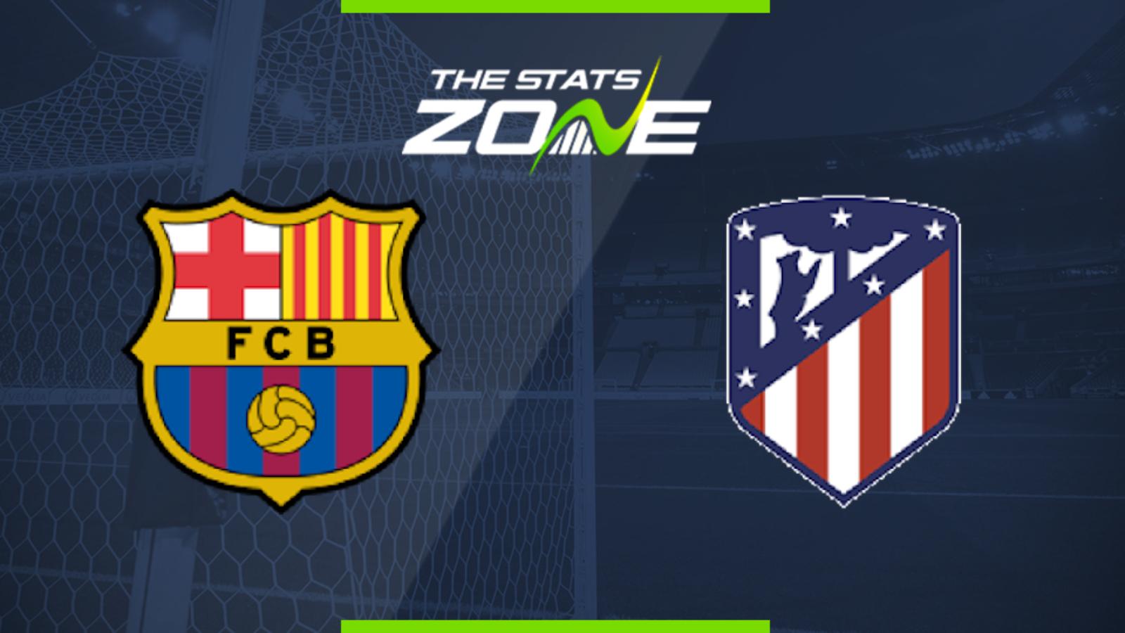 Barcelona v Atlético Madrid: La Liga – live! – The ...  |Barcelona-atlético Madrid