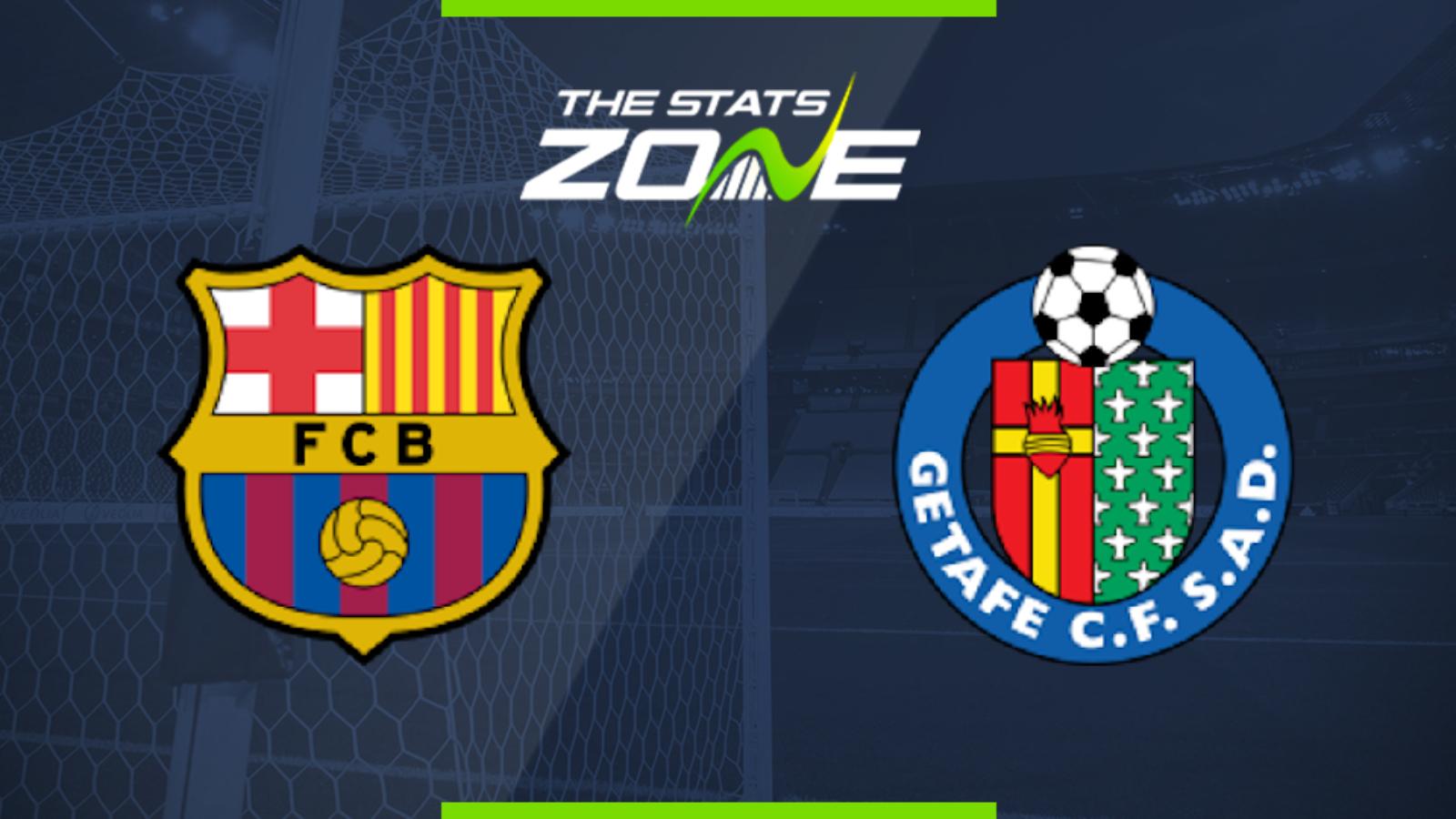 2019-20 Spanish Primera – Barcelona vs Getafe Preview
