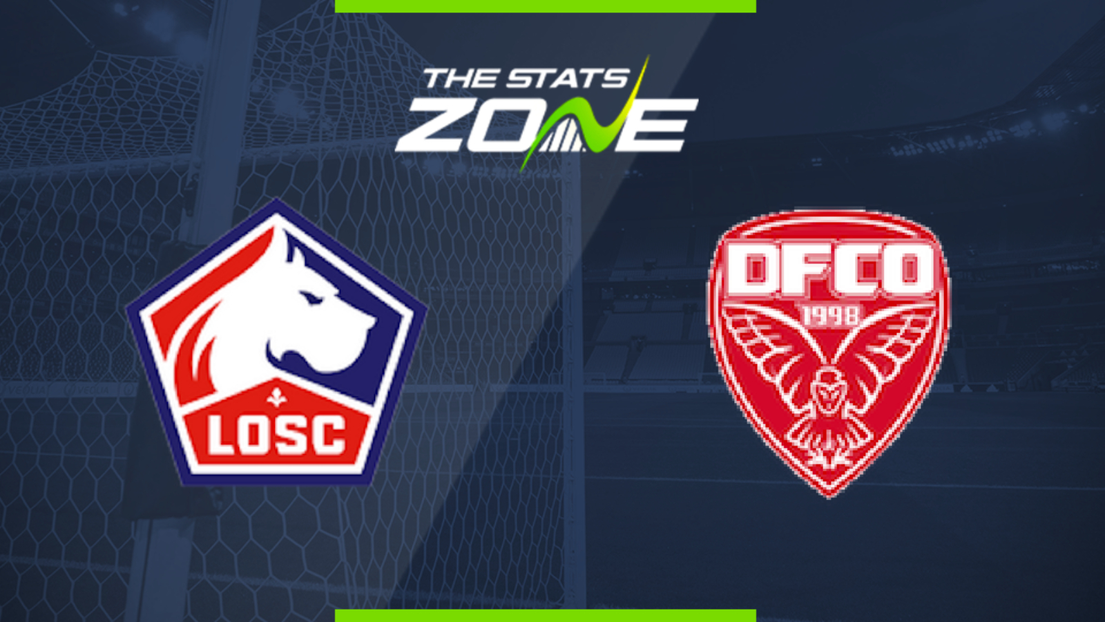 2019-20 Ligue 1 – Lille vs Dijon Preview & Prediction - The Stats Zone