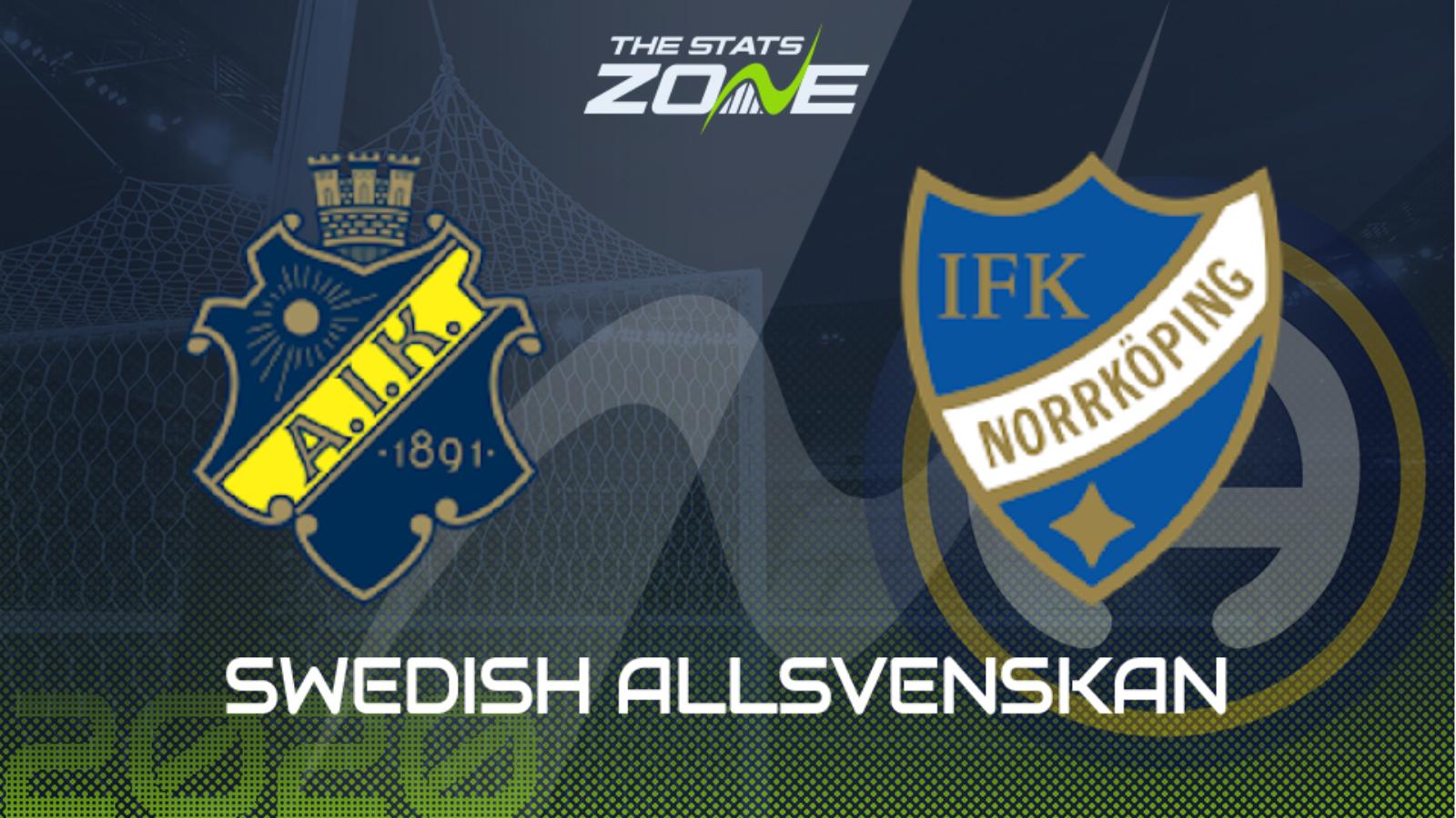 2020 Swedish Allsvenskan Aik Vs Norrkoping Preview Prediction The Stats Zone