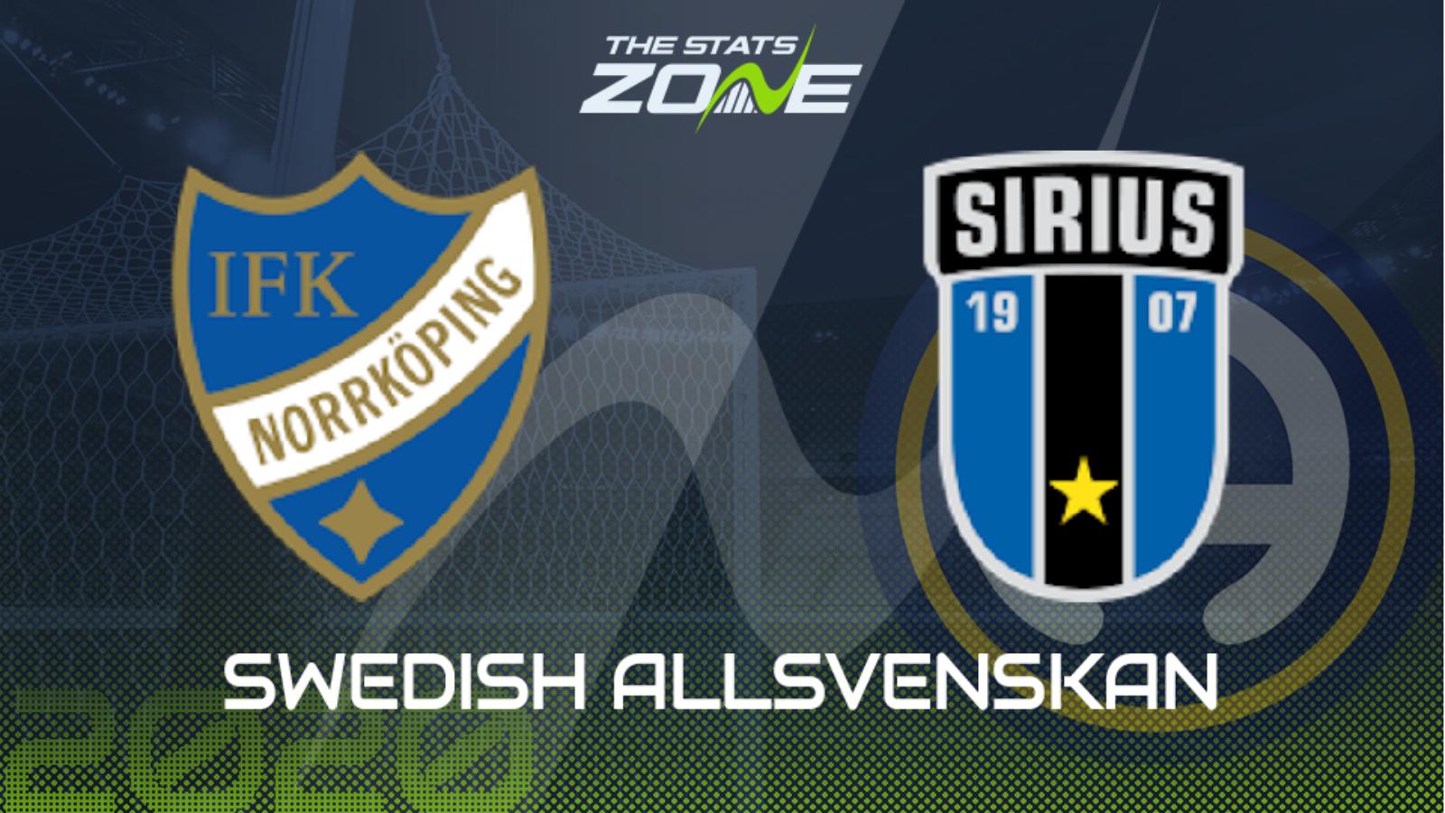 2020 Swedish Allsvenskan Norrkoping Vs Sirius Preview Prediction The Stats Zone