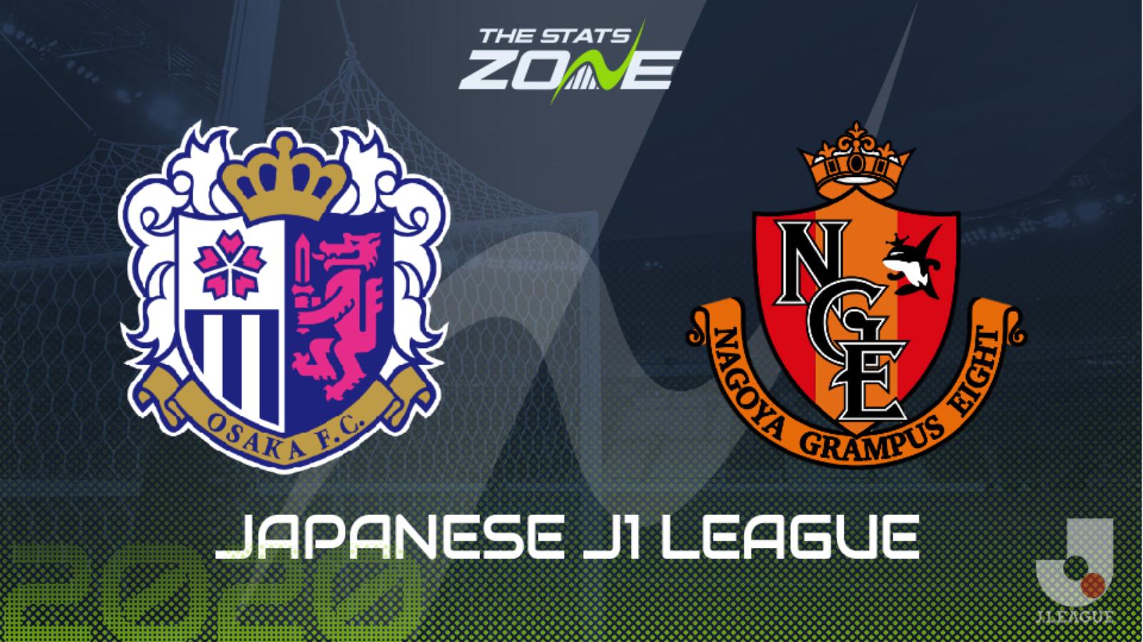 2019 20 Japanese J1 League Cerezo Osaka Vs Nagoya Grampus Preview Prediction The Stats Zone