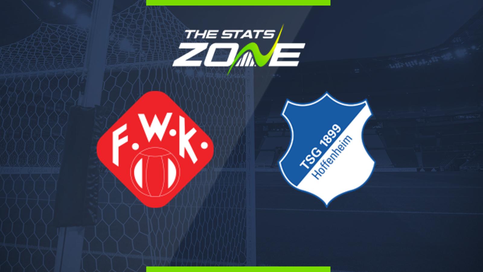 German Dfb Pokal Wurzburger Kickers Vs Hoffenheim Preview Prediction The Stats Zone