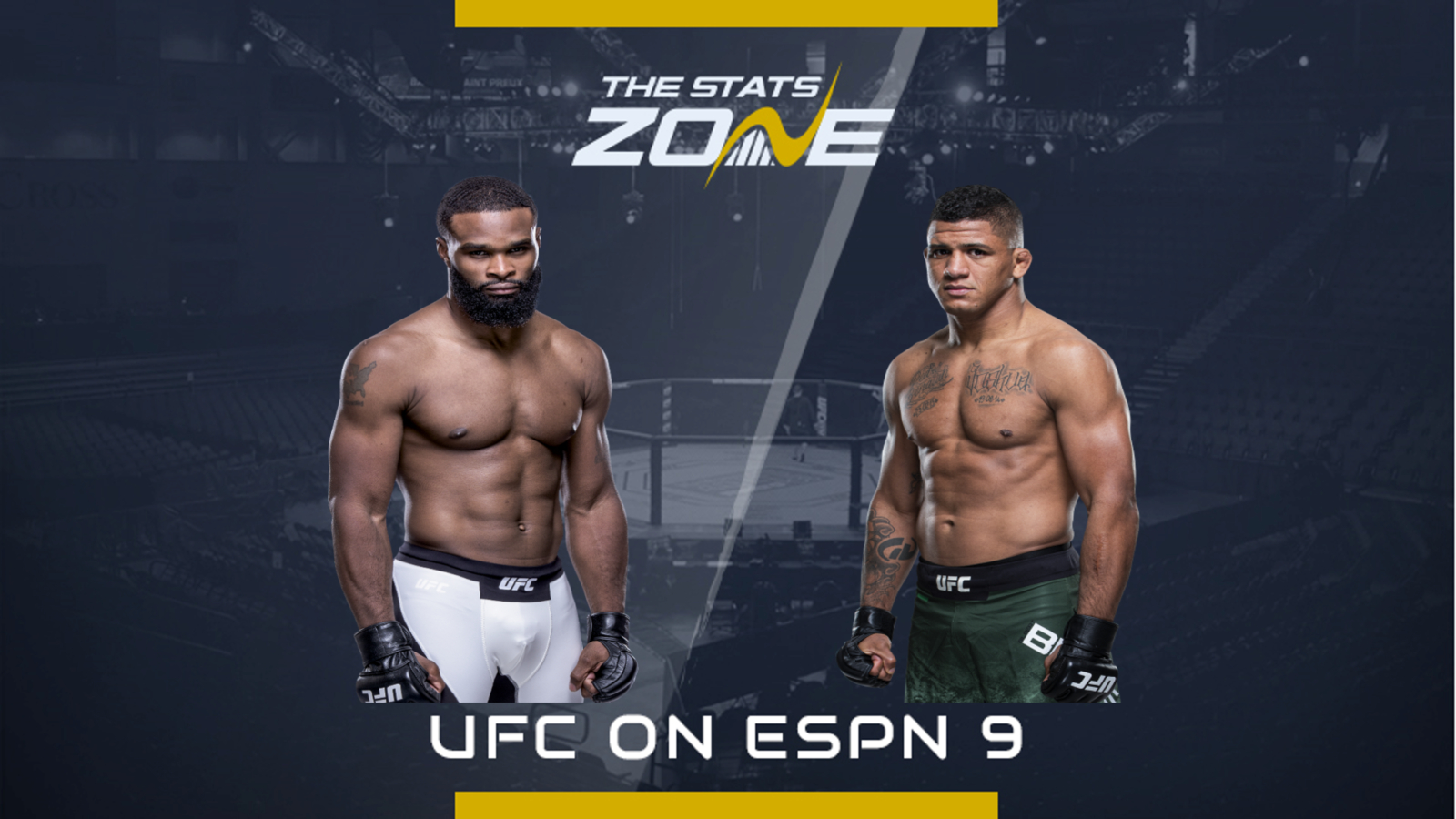 Mma Preview Tyron Woodley Vs Gilbert Burns At Ufc On Espn 9 The Stats Zone