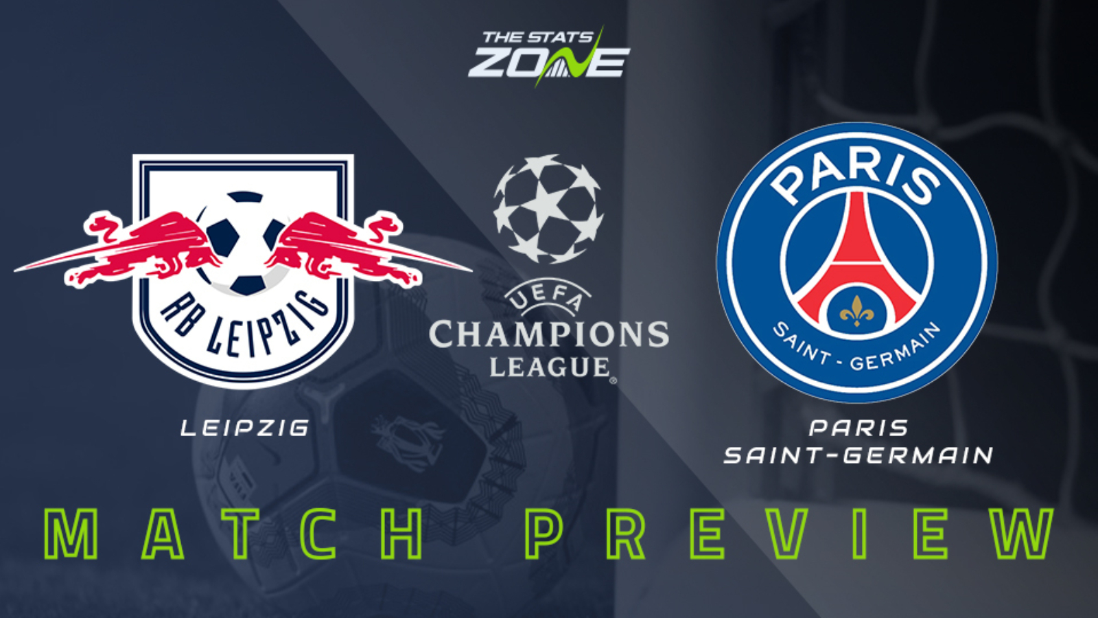 2019 20 Uefa Champions League Rb Leipzig Vs Psg Preview Prediction The Stats Zone