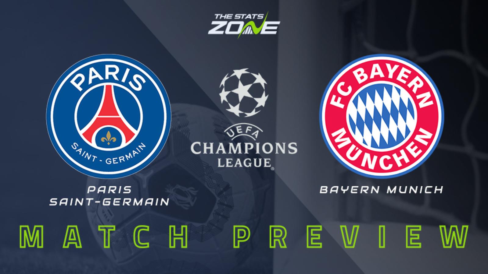 2019-20 UEFA Champions League Final – PSG vs Bayern Munich Preview ...