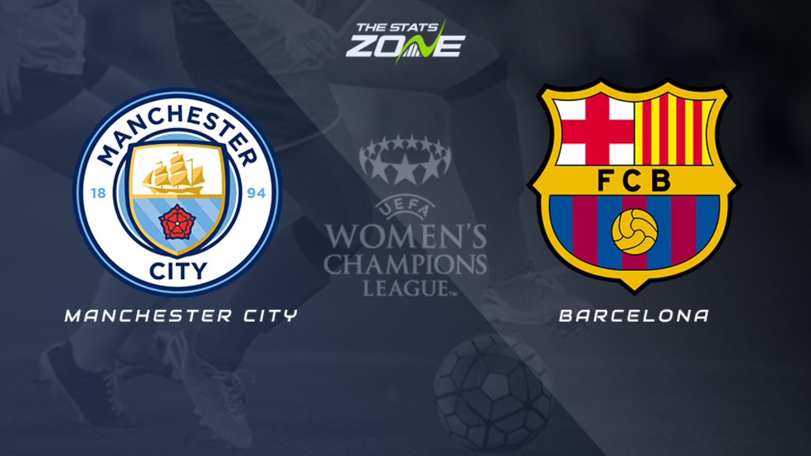 2020 21 Women S Champions League Man City Vs Barcelona Preview Prediction The Stats Zone