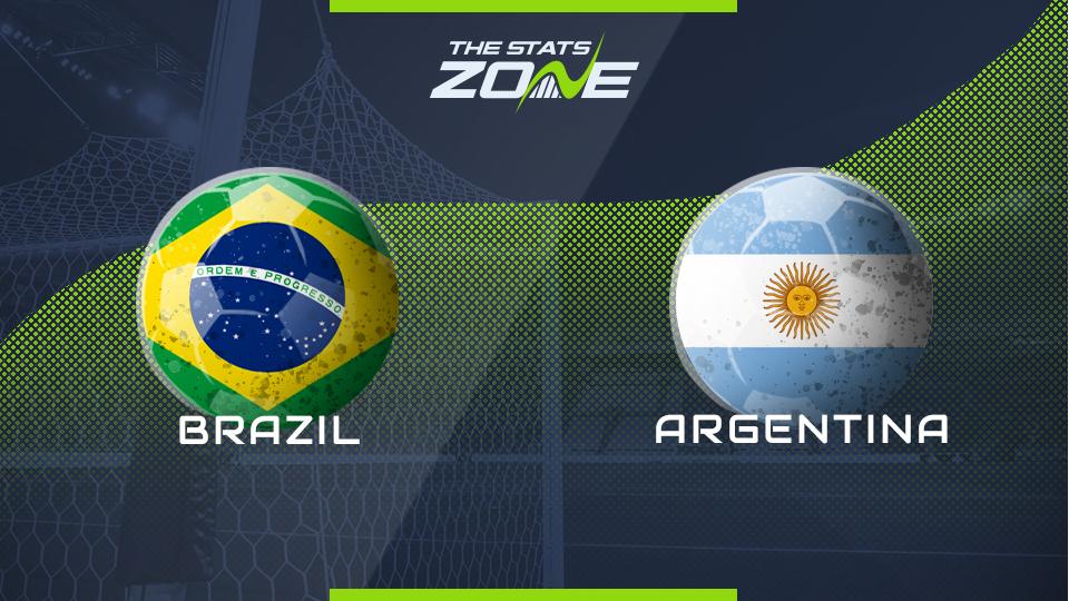 International Friendlies - Brazil vs Argentina Preview & Prediction - The Stats Zone